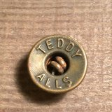 TEDDY ALLS Work Button