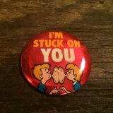 I'm STUCK ON YOU Tin Badge