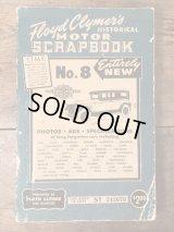 "Floyd Clymer's Historical Motor Scrapbook ""Number 8"" オートモービル ビンテージ 本 モーターサイクル ブック 50年代"