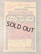 "Floyd Clymer's Historical Motor Scrapbook ""Number 2"" オートモービル ビンテージ 本 モーターサイクル ブック 40年代"