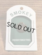 "Smokey Bear ""Prevent Forest Fires"" Metal Pins スモーキーベア ビンテージ ピンバッジ アドキャラ 90年代〜"