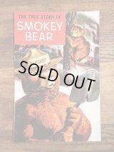 The True Story Of Smokey Bear Comic Book スモーキーベア ビンテージ コミックブック 企業キャラ 60年代〜