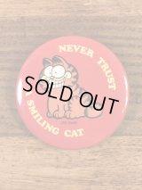 "Garfield ""Never Trust A Smiling Cat"" Tin Badge ガーフィールド ビンテージ 缶バッジ 80年代"