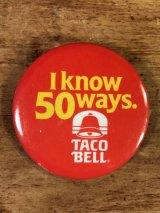 """Taco Bell """"I Know 50 Ways."""" Pin Back タコベル ビンテージ 缶バッジ ファーストフード 80年代"""