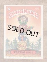 "Topps Garbage Pail Kids ""Tatum Pole"" Sticker Card 107b ガーベッジペイルキッズ ビンテージ ステッカーカード 80年代"