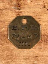 "B.P.D.""21-47"" Tool Brass Tag ツール ビンテージ ブラスタグ 真鍮 アンティーク"