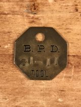 "B.P.D.""21-11"" Tool Brass Tag ツール ビンテージ ブラスタグ 真鍮 アンティーク"