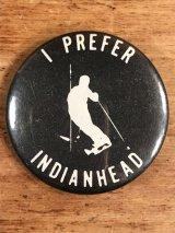 """I Prefer Indianhead"" Message Pin Back メッセージ ビンテージ 缶バッジ 70〜80年代"