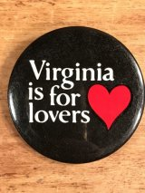 """Virginia Is For Lovers"" Pin Back メッセージ ビンテージ 缶バッジ 70〜80年代"