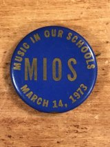 "Music In Our Schools ""Mios"" Pin Back ミュージックスクール ビンテージ 缶バッジ 70年代"