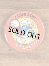 "Smurf ""I Live For Weekends!"" Pinback スマーフ ビンテージ 缶バッジ 缶バッチ 80年代"