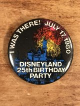 "Disneyland ""25th Birthday Party"" Pinback ディズニーランド ビンテージ 缶バッジ 缶バッチ 80年代"
