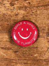 Smile A While On The Turbotrain Pinback スマイル ビンテージ 缶バッジ 缶バッチ 70年代