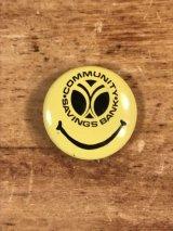 Community Savings Bank Smile Face Pinback スマイル ビンテージ 缶バッジ 企業物 缶バッチ 70年代〜