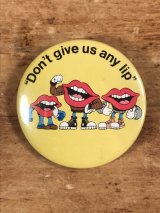 "Applause General Foods Tang Lips ""Don't Give Us Any Lip"" Pinback タンリップス ビンテージ 缶バッジ ジェネラルフーズ 80年代"