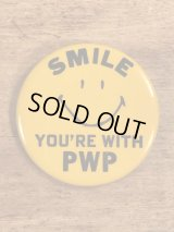 """Smile Face """"You're With PWP"""" Pinback スマイル ビンテージ 缶バッジ 企業物 缶バッチ 70年代〜"""