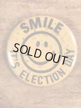 "Smile Face ""It's Election Day!"" Pinback スマイル ビンテージ 缶バッジ 企業物 缶バッチ 70年代〜"