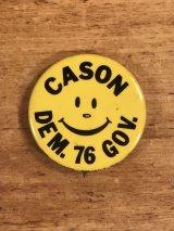 Cason Dam.76 Gov. Smile Face Pinback スマイル ビンテージ 缶バッジ 選挙 缶バッチ 70年代