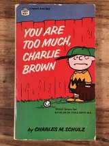 "Peanuts Snoopy ""You Are Too Much, Charlie Brown"" Comic Book スヌーピー ビンテージ コミックブック 60〜70年代"
