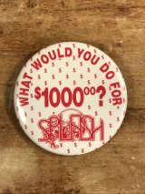 What Would You Do For $1000? Splash Pinback メッセージ ビンテージ 缶バッジ 缶バッチ 80年代