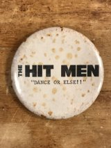 "The Hit Man ""Dance Or Else!!"" Pinback ヒットマン ビンテージ 缶バッジ 缶バッチ 80年代"