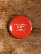 Christmas Party Animal Pinback メッセージ ビンテージ 缶バッジ 缶バッチ 80年代